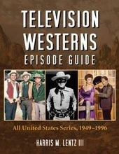 Television Westerns Episode Guide: All United
