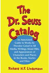 Dr. Seuss Catalog - An Annotated Guide To Works