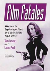 Film Fatales - Women In Espionage Films And