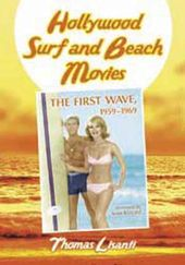 Hollywood Surf And Beach Movies - The First Wave,