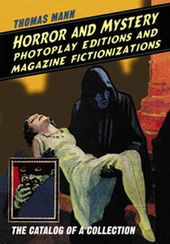 Horror And Mystery Photoplay Editions And