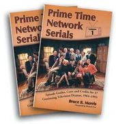 Prime Time Network Serials - Episode Guides,