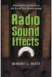 Radio Sound Effects - Who Did It, And How, In The
