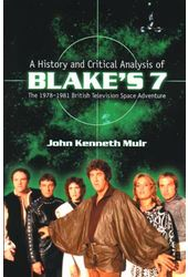 "The History And Critical Analysis of ""Blake's 7,"""