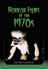 Horror Films of the 1970s (2 Volume Set)