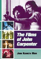 John Carpenter - The Films of John Carpenter