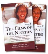 Films of The Nineties - A Complete, Qualitative