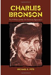 Charles Bronson - The 95 Films And The 156