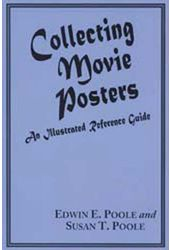 Movie Posters - Collecting Movie Posters: An