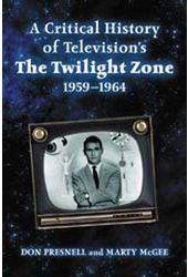 Twilight Zone - A Critical History of