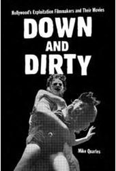 Down And Dirty - Hollywood's Exploitation