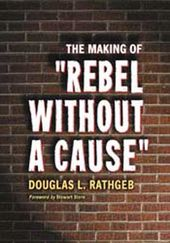 Rebel Without a Cause - The Making of Rebel
