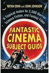 Fantastic Cinema Subject Guide - A Topical Index
