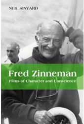 Fred Zinnemann - Films of Character And Conscience