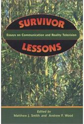 Survivor Lessons - Essays On Communication And