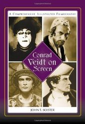 Conrad Veidt On Screen - A Comprehensive