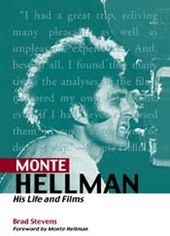 Monte Hellman - His Life and Films