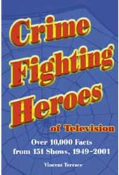 Crime Fighting Heroes of Television - Over 10,000