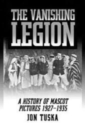 Vanishing Legion - A History of Mascot Pictures,