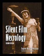 Silent Film Necrology (2nd Edition)