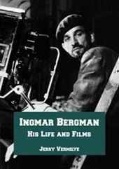 Ingmar Bergman - His Life And Films