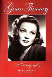 Gene Tierney - A Biography
