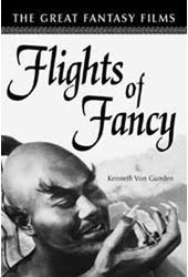 Flights of Fancy - The Great Fantasy Films