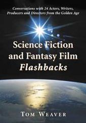 Science Fiction And Fantasy Film Flashbacks -