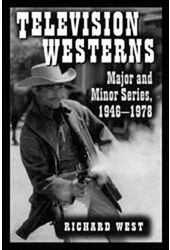 Television Westerns - Major and Minor Series,