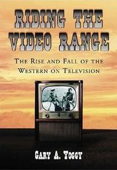 Riding The Video Range - The Rise And Fall of The