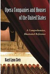 Opera Companies And Houses of The United States -