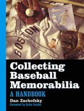 Baseball - Collecting Baseball Memorabilia