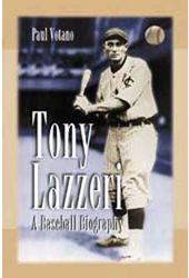 Baseball - Tony Lazzeri: A Baseball Biography