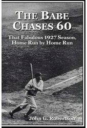 Baseball - The Babe Chases 61: That Fabulous 1927