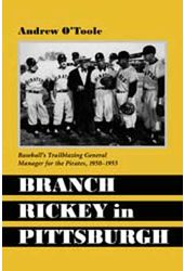 Baseball - Branch Rickey In Pittsburgh: