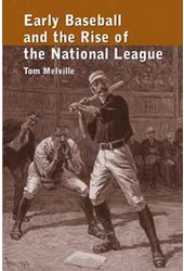 Baseball - Early Baseball And The Rise of The