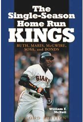 Baseball - The Single-Season Home Run Kings:
