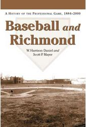 Baseball - Baseball And Richmond: A History of