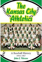 Baseball - The Kansas City Athletics: A Baseball