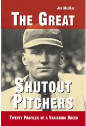 Baseball - The Great Shutout Pitchers: Twenty