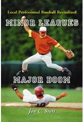 Baseball - Minor Leagues, Major Boom: Local