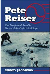 Baseball - Pete Reiser: The Rough-and-Tumble