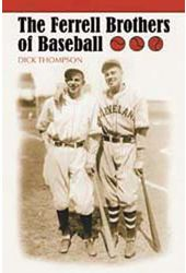 Baseball - Ferrell Brothers of Baseball