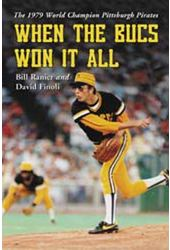 Baseball - When The Bucs Won It All: The 1979