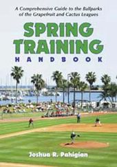 Baseball - Spring Training Handbook: A