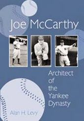 Baseball - Joe Mccarthy: Architect of the Yankee