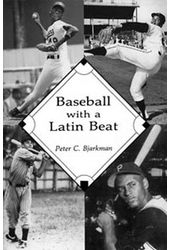 Baseball - Baseball With A Latin Beat: A History