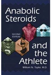 Anabolic Steroids And The Athlete (2nd Ed)