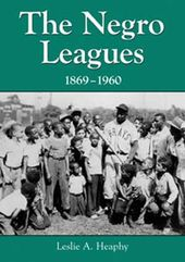 Baseball - Negro Leagues, 1869-1960