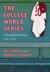 Baseball - The College World Series: A Baseball